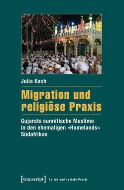 Migration und religiöse Praxis von Koch,  Julia