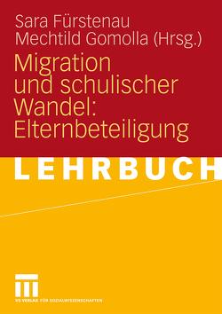 Migration und schulischer Wandel: Elternbeteiligung von Fürstenau,  Sara, Gomolla,  Mechtild