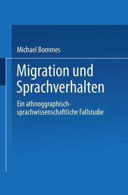 Migration und Sprachverhalten von Bommes,  Michael