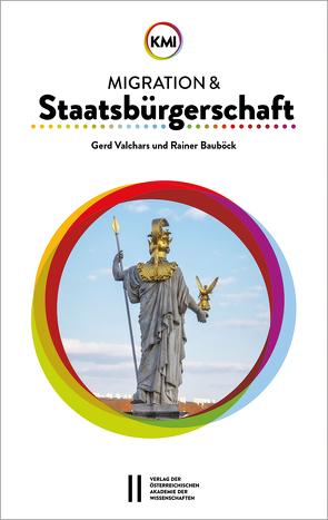 Migration und Staatsbürgerschaft von Bauböck,  Rainer, Valchars,  Gerd