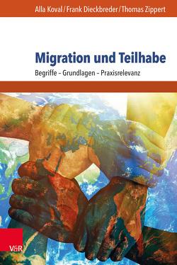 Migration und Teilhabe von Dieckbreder,  Frank, Koval,  Alla, Zippert,  Thomas