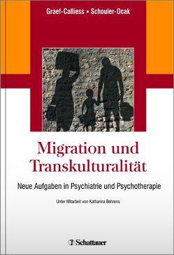 Migration und Transkulturalität von Behrens,  Katharina, Graef-Calliess,  Iris Tatjana, Schouler-Ocak,  Meryam