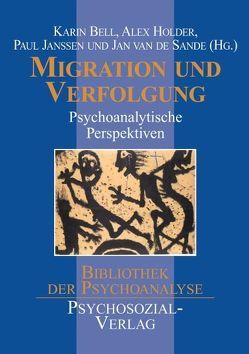 Migration und Verfolgung von Bell,  Karin, Holder,  Alex, Janssen,  Paul L., Sande,  Jan van de