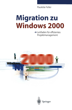Migration zu Windows 2000 von Feller,  Paulette