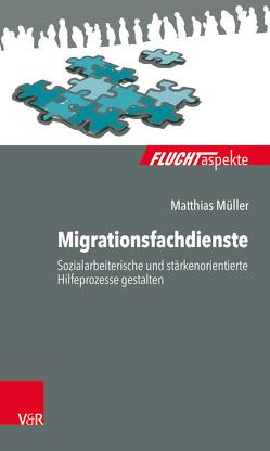 Migrationsfachdienste von Müller,  Matthias