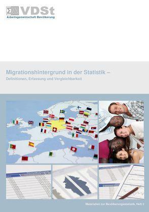 Migrationshintergrund in der Statistik von Böckler,  Stephan, Lux-Henseler,  Barbara, Schmitz-Veltin,  Ansgar