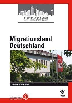 Migrationsland Deutschland von IG BAU