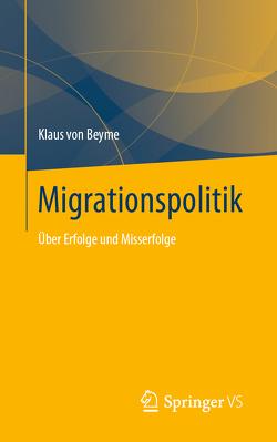 Migrationspolitik von von Beyme,  Klaus