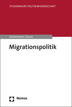 Migrationspolitik von Schammann,  Hannes