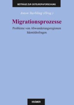 Migrationsprozesse von Sterbling,  Anton