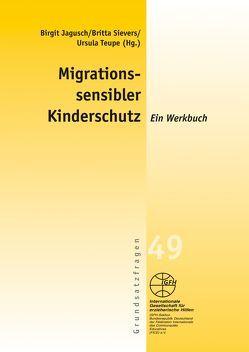 Migrationssensibler Kinderschutz von Jagusch,  Birgit, Sievers,  Britta, Teupe,  Ursula