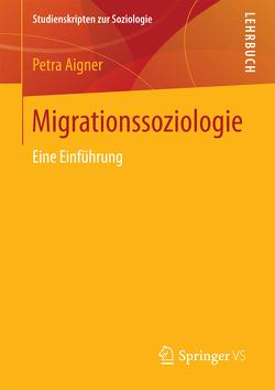 Migrationssoziologie von Aigner,  Petra