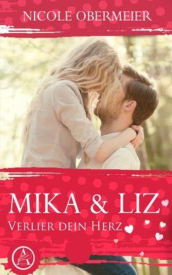Mika & Liz von Obermeier,  Nicole