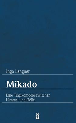 Mikado von Langner,  Ingo