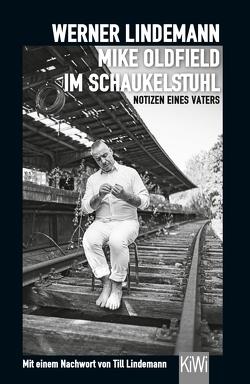 Mike Oldfield im Schaukelstuhl von Lindemann,  Till, Lindemann,  Werner