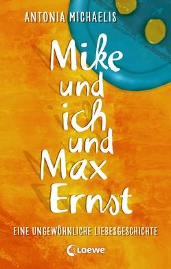 Mike und ich und Max Ernst von Busche-Brandt,  Birgit, Michaelis,  Antonia