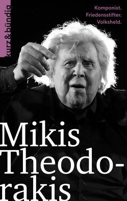 Mikis Theodorakis von Aswestopoulos,  Wassilios
