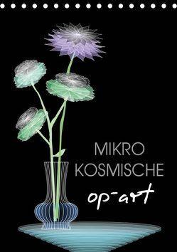Mikro Kosmische op-Art (Tischkalender 2019 DIN A5 hoch) von U. Irle,  Dag