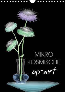 Mikro Kosmische op-Art (Wandkalender 2019 DIN A4 hoch) von U. Irle,  Dag