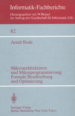 Mikroarchitekturen und Mikroprogrammierung: Formale Beschreibung und Optimierung von Bode,  A.