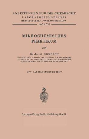 Mikrochemisches Praktikum von Gorbach,  Georg