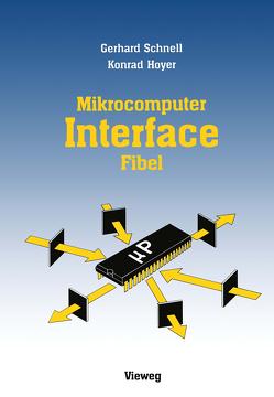 Mikrocomputer-lnterfacefibel von Schnell,  Gerhard