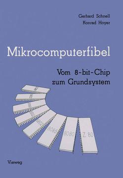 Mikrocomputerfibel von Hoyer,  Konrad, Schnell,  Gerhard