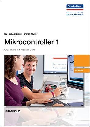 Mikrocontroller 1 Ausbilder von Dr. Acksteiner,  Fritz, Krüger,  Stefan
