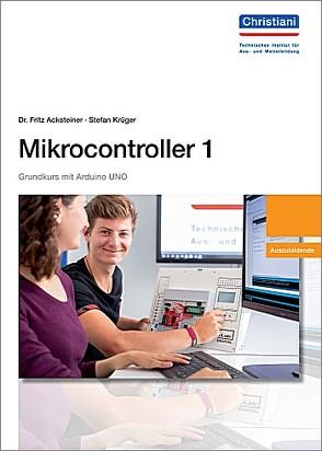 Mikrocontroller 1 Auszubildender von Dr. Acksteiner,  Fritz, Krüger,  Stefan