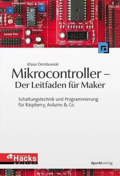 Mikrocontroller – Der Leitfaden für Maker von Dembowski,  Klaus