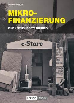 Mikrofinanzierung von Ringer,  Markus
