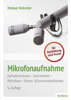 Mikrofonaufnahme von Dickreiter,  Michael