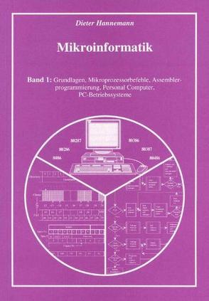 Mikroinformatik I von Hannemann,  Dieter