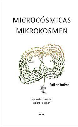 Mikrokosmen von Andradi,  Esther, Ette,  Ottmar, Sutter,  Raquel