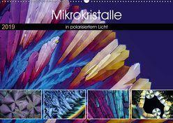 Mikrokristalle in polarisiertem Licht (Wandkalender 2019 DIN A2 quer) von Becker,  Thomas
