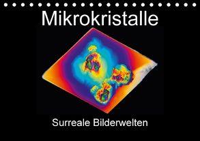 Mikrokristalle (Tischkalender 2018 DIN A5 quer) von Schenckenberg,  Dieter