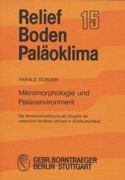 Mikromorphologie und Paläoenvironment von Borger,  Harald