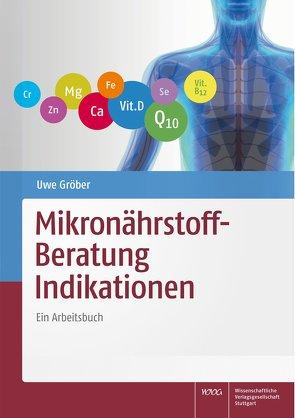 Mikronährstoff-Beratung Indikationen von Gröber,  Uwe