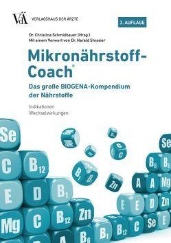 Mikronährstoff-Coach von Schmidbauer,  Christina