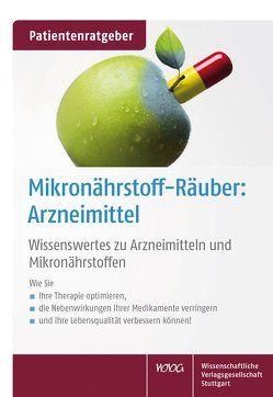 Mikronährstoff-Räuber: Arzneimittel von Gröber,  Uwe, Kisters,  Klaus