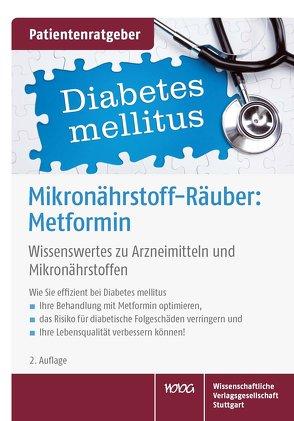 Mikronährstoff-Räuber: Metformin von Gröber,  Uwe, Kisters,  Klaus