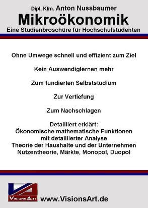 Mikroökonomik – Eine Studienbroschüre für Hochschulstudenten von Nussbaumer,  Anton