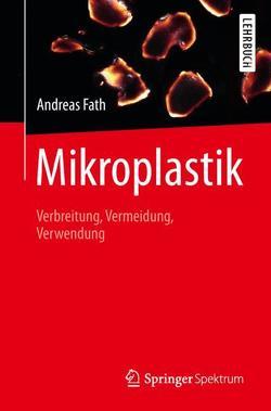 Mikroplastik von Fath,  Andreas