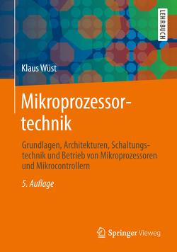 Mikroprozessortechnik von Wüst,  Klaus
