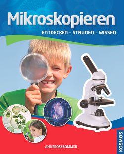 Mikroskopieren von Bommer,  Annerose
