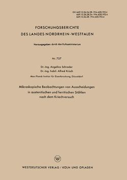 Mikroskopische Beobachtungen von Ausscheidungen in austenitischen und ferritischen Stählen nach dem Kriechversuch von Schrader,  Angelica