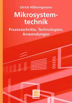 Mikrosystemtechnik von Hilleringmann,  Ulrich