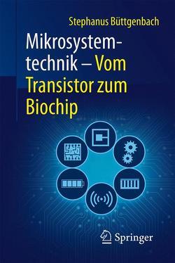 Mikrosystemtechnik von Büttgenbach,  Stephanus