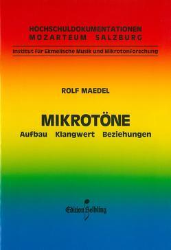 Mikrotöne von Maedel,  Rolf
