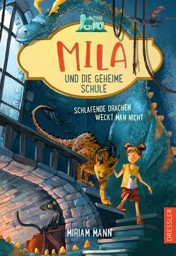 Mila und die geheime Schule 2 von Ceccarelli,  Simona M., Mann,  Miriam